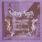 Sydney Smith: Original Piano Compositions and Transcriptions