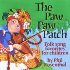 Paw Paw Patch: Favorite Children's Songs