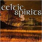 Celtic Spirits Vol. 5 - Celtic Spirits