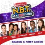 "Season 5: First Listen (From Radio Disney ""N.B.T."" Next Big Thing)"
