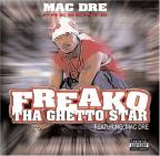 Mac Dre Presents Ghetto Star