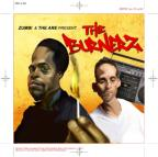 Zumbi and The Are Present the Burnerz