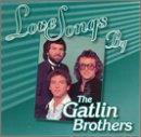 Love Songs By The Gatlin Brothers