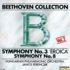 Beethoven Collection Vol 2- Symphony No 3 & 8 / Ferencsik
