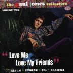 Paul Jones Collection Vol. 2: Love Me, Love My Friends