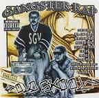 Too Gangster Records Presents: Gangster Rap Old Skool