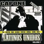 Capone Presents: Latinos Unidos 1