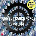Tunnel Trance Force 44