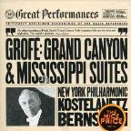 Grofe: Grand Canyon Suite; Mississippi Suite