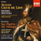 Gretry: Richard Coeur de Lion; Rousseau: Le Devin du village