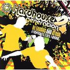 Hardhouse Generation, Vol. 2