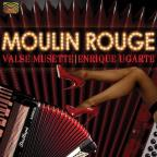 Moulin Rouge: Valse Musette