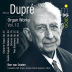 Marcel Dupre: Organ Works, Vol. 12