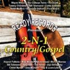 2-N-1 Country/Gospel