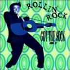 Rollin' Rock: Got The Sock, Vol. 2