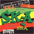 Treasure Isle Ska: Ska After Ska After Ska