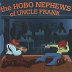 Hobo Nephews of Uncle Frank