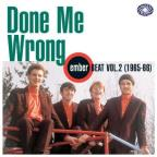 Done Me Wrong: Ember Beat, Vol. 2 (1965 - 1966)