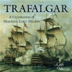 Trafalgar: A Celebration of Horatio, Lord Nelson
