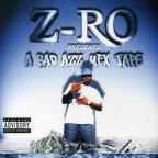 Z-Ro Presents A Badd Azz Mix Tape (Slowed & Screwed).