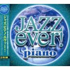 Jazz Piano Ever!
