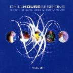 Chill House Sessions Vol. 2