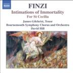 Finzi: Intimations of Immortality; For St. Cecilia