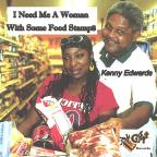I Need Me A Woman With Some Food Stamps