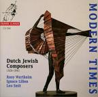 Modern Times - Dutch Jewish Composers 1928-1943