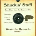 Shuckin Stuff: Rare Blues From Ace Records