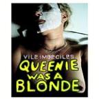 Queenie Was A Blonde