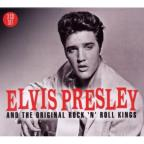Elvis Presley & The Original Rock'N'Roll Kings