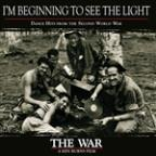 War: I'm Beginning To See The Light: Dance Hits From The Second World War