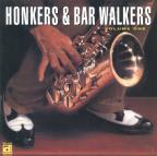 Honkers & Bar Walkers, Vol. 1