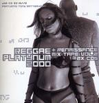 Reggae Platynum 2000 & Renaissance Mix Tape, Vol. 2