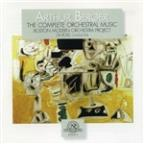 Arthur Berger: The Complete Orchestral Music