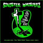 Sinister Whisperz, Vol. 1: The Wax Trax Years (1987 - 1991)
