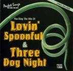 Karaoke: Lovin Spoonful and Three Dog Night