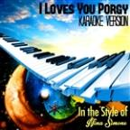 I Loves You Porgy (In The Style Of Nina Simone) [karaoke Version] - Single