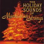 Holiday Sounds Of Manhattan Strings
