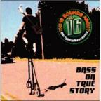 Bass On True Story: The 16 Sounds About Noryoshi