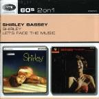 Shirley/Let's Face the Music