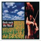 Flock Rock: The Best of the Flock