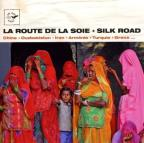 La Route De La Soie-Silk Road