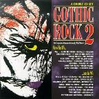 Gothic Rock 2: '80s Into The '90s