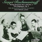Rachmaninoff: String Quartets Nos. 1 and 2; Trio elegiaque, Op. 9