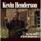 Two Side Of Kevin Henderson