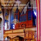 British Organ: Sounds of an Empire