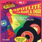 Spotlite on Blast &amp; Cheer Records