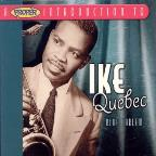 Proper Introduction to Ike Quebec: Blue Harlem